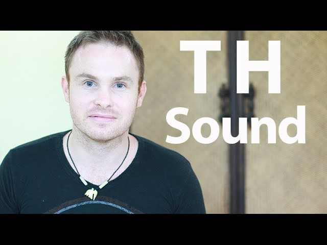 How to say the th sound in English