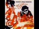 Tony Joe White The Heroines Full Album HQ