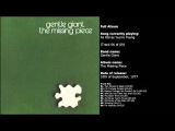 Gentle Giant - The Missing Piece (Full Album)