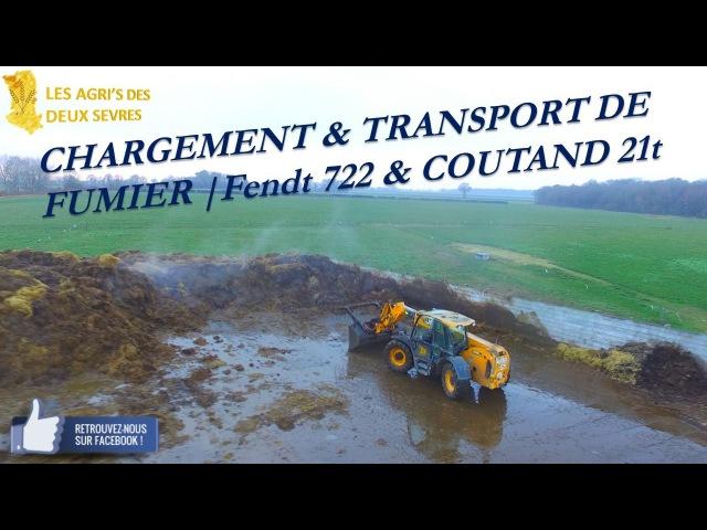 CHARGEMENT TRANSPORT DE FUMIER | Fendt 722 COUTAND 21t