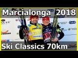 SKI CLASSICS 2018: Marcialonga 70km Trentino, Italy 01/28/2018 Visma Ski Classics / NRK