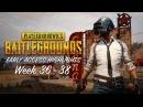 PLAYERUNKNOWN'S BATTLEGROUNDS - Early Access Highlights Week 36-38