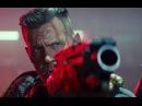 Видео к фильму «Дэдпул2» 2018 Трейлер №2 дублированный