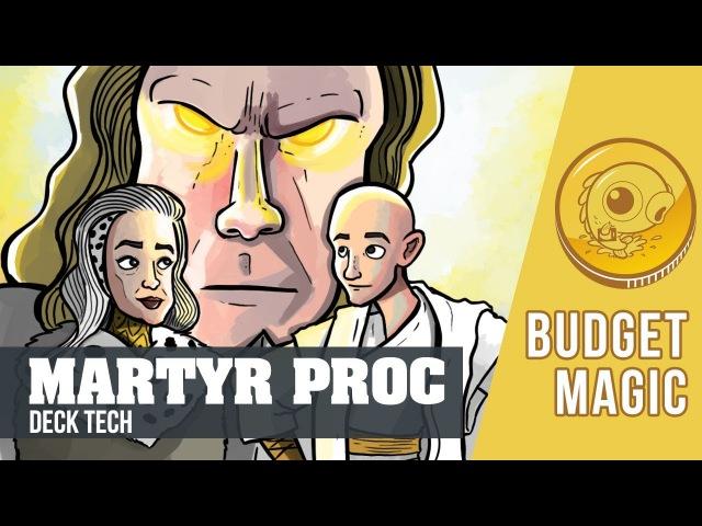 Budget Magic: $99 (18 tix) Martyr Proc (Modern)