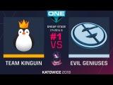 EG vs Kinguin RU #1 (bo3) ESL One Katowice 2018 Major Group B 22.02.2018