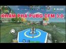 CF Mobile | Khám Phá BUPG CFM 3.0