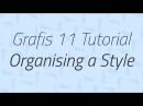 Organising a Style Grafis 11 Tutorial