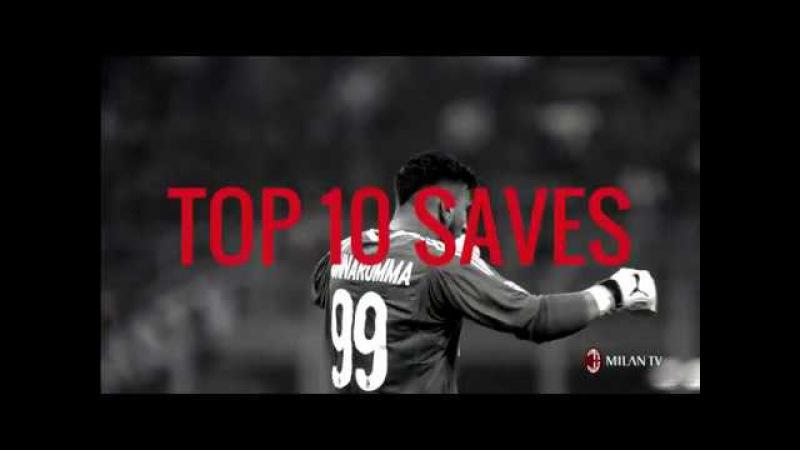 Gigio Donnarumma Top 10 stunning saves