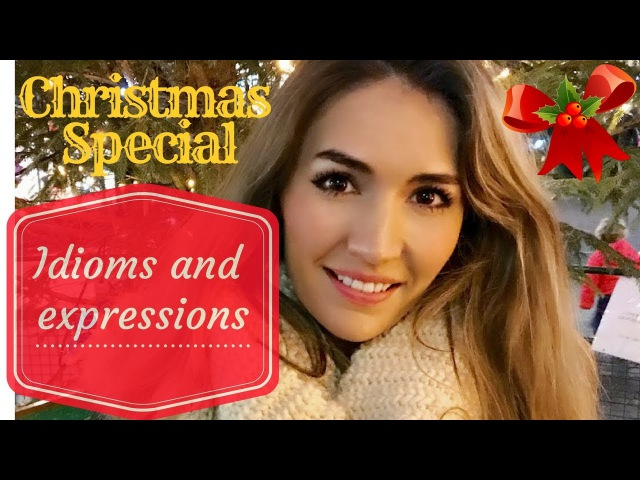Christmas Idioms and Expressions