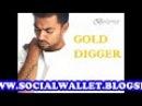 GOLD DIGGER – Bohemia, Gud Luck   Deep Jandu