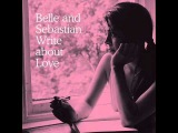 Belle and Sebastian - I want the world to stop