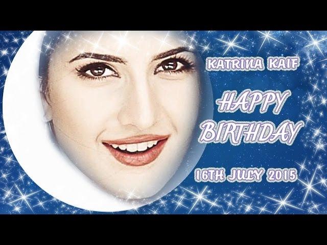 ✰ Katrina Kaif - Happy Birthday - 16th July 2015 ✰