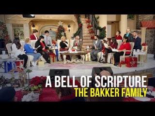 A Bell of Scripture - Jim & Lori Bakker and Family