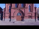 Католическая церковь во Владивостоке Видео Roman Catholic Church Vladivostok Video