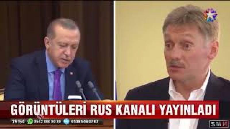 Görüntü RUS Kanalında Yayınlandı! PESKOV ERDOĞANA Türkçe Karşılık Verince...!