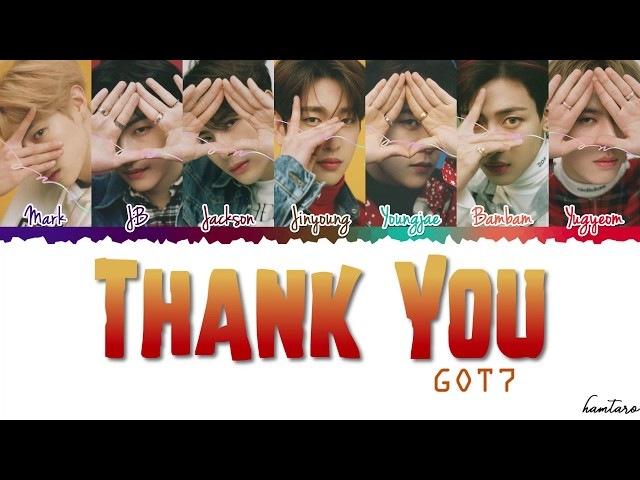 GOT7 (갓세븐) - 'Thank You' (고마워) Lyrics [Color Coded_Han_Rom_Eng]