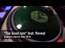 The Good Jam feat Reveal Rock Force Tony Rock Kosto Top 9 FIGHT THE GOOD FIGHT 2016