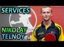 Serves of Telnoy Nikolay / подачи Николая Тельного Slowmotion техника подач