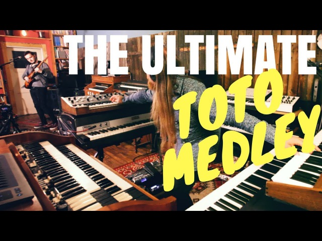 The Ultimate TOTO Medley Africa Rosanna Falling in Between more