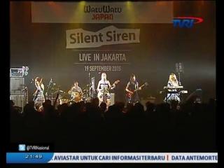 Silent Siren Live Concert in Jakarta [3 Oktober 2015 @ TVRI]