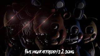 SFM FNAF | Five Night At Freddy's 2 Song | Sayonara Maxwell