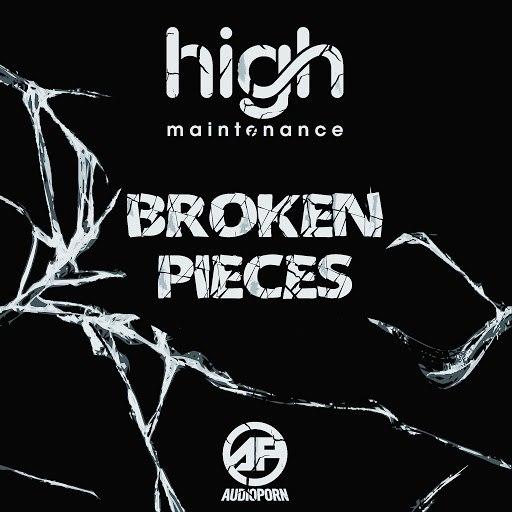 High Maintenance альбом Broken Pieces