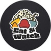Eat & Watch