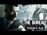The Bureau: XCOM Declassified - Hangar 6 R&D (2013) игрофильм (озвучка)