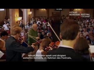 В 2016 году Фестиваль Менухина отмечал двойной юбилей: 100 лет со дня рождения великого маэстро Иегуди Менухина (1916 - 1999) и 60 лет с момента проведения первого фестиваля в Гштааде