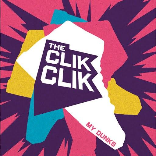 The Clik Clik альбом My Dunks