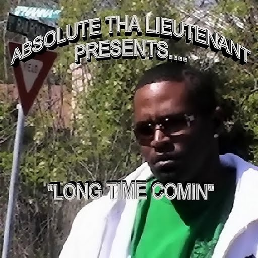 Absolute альбом Long Time Comin'