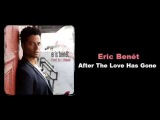 Eric Benet - After The love has Gone