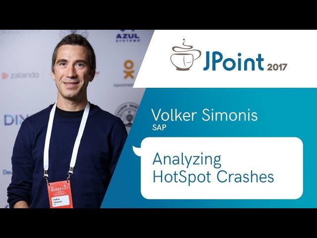 Volker Simonis — Analyzing HotSpot Crashes
