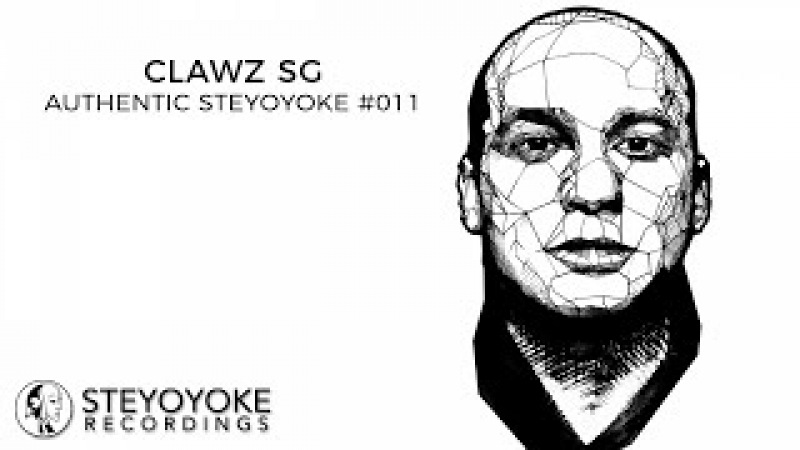 Clawz SG Presents Authentic Steyoyoke 011 (Continuos Dj Mix)