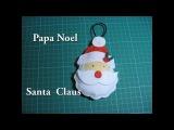#DIY - Papa Noel, Santa Claus, de fieltro, #DIY - Santa Claus, Santa Claus, felt