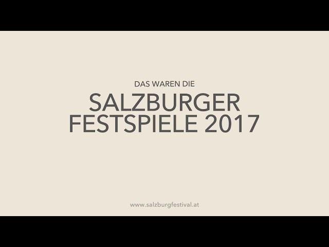 Salzburger Festspiele 2017 • Best Of