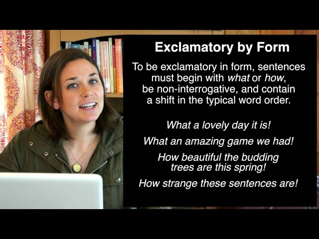 What is an exclamatory sentence? (Function vs. Form)