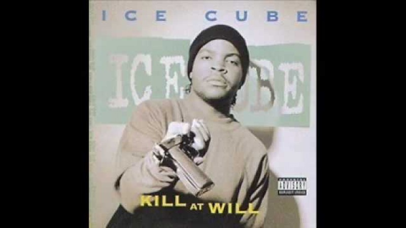 Ice Cube-Get Off My Dick And Tell Yo Bitch To Come Here (Remix)-Kill At Will