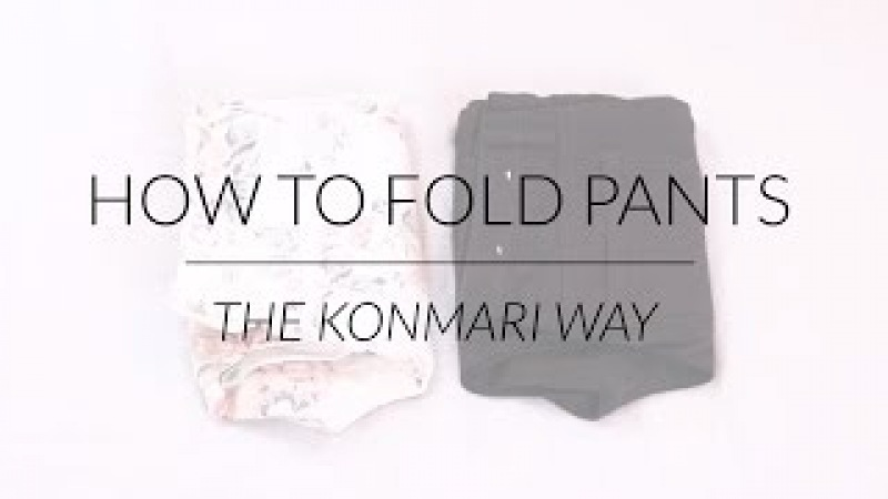 How to Fold Pants   KonMari Method by Marie Kondo