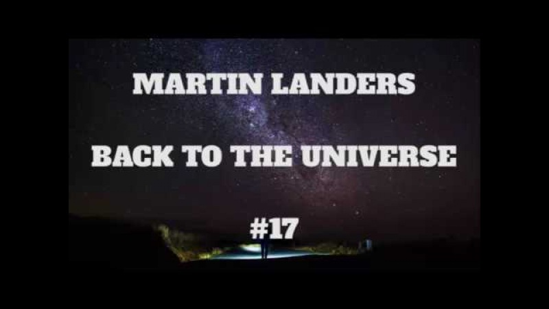 Martin Landers - Back To The Universe - 17 (Anugama. Robert Hine)