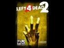 Ночной Стрим по игре Left 4 Dead 2 Не забываем Лайкать и Донатить