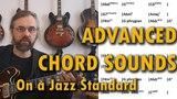 Re-harmonizing Standards - Modern Jazz Progressions and Jazz Chord Sounds
