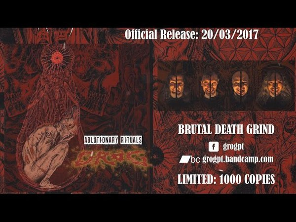 Grog - Ablutionary Rituals - [FULL ALBUM STREAM] 2017 - Helldprod - Dani Zed