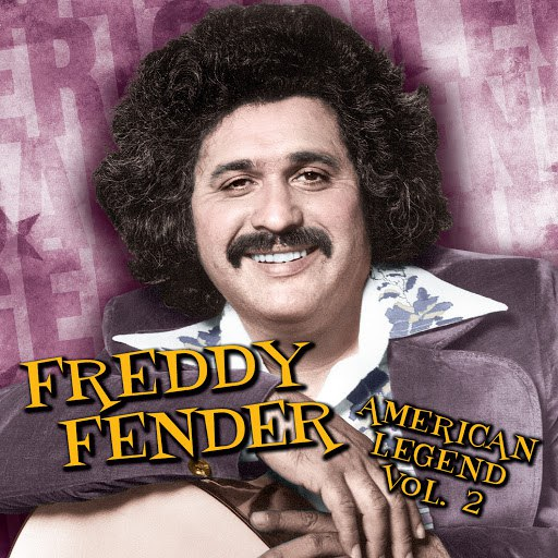 Freddy Fender альбом American Legend, Volume 2