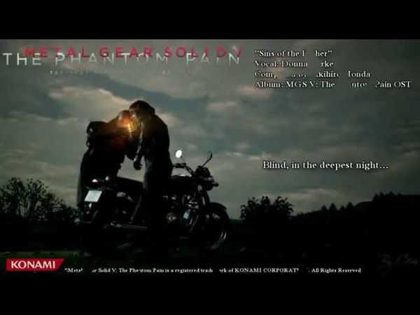 Metal Gear Solid V - The Phantom Pain ''Sins of the Father'' Lyrics [HD]
