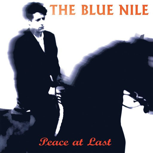 The Blue Nile альбом Peace at Last (Deluxe Version)