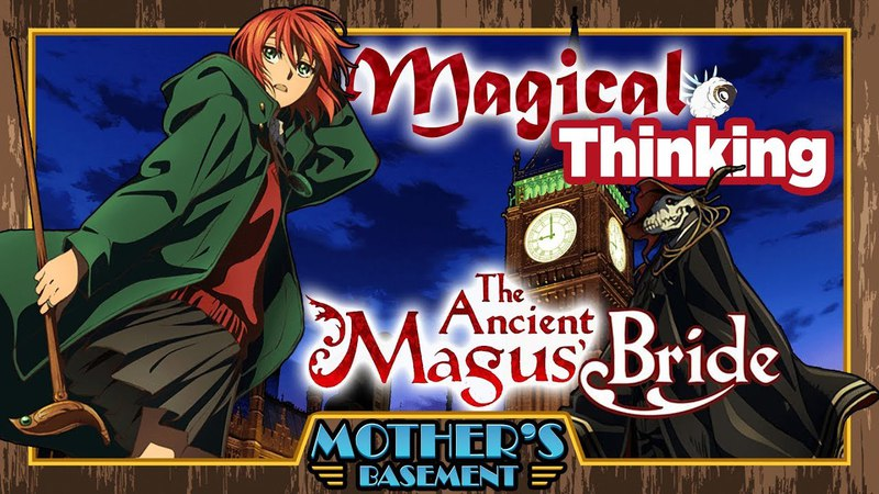 How The Ancient Magus Bride Makes Magic Feel Real
