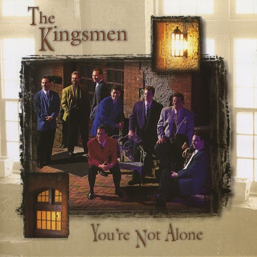 The Kingsmen альбом You're Not Alone