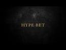 HYPE BET intro 3
