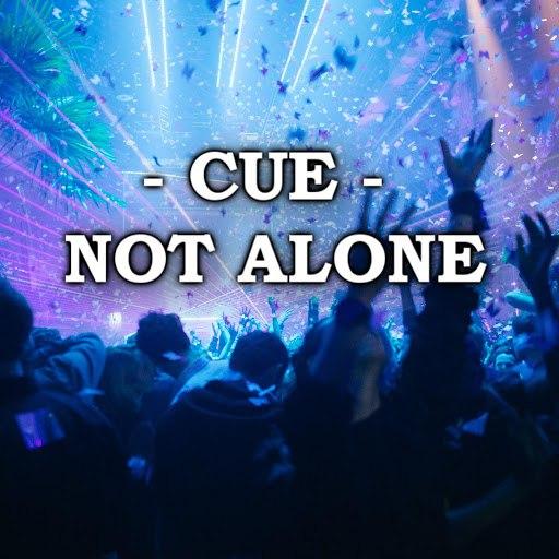 Cue альбом Not Alone